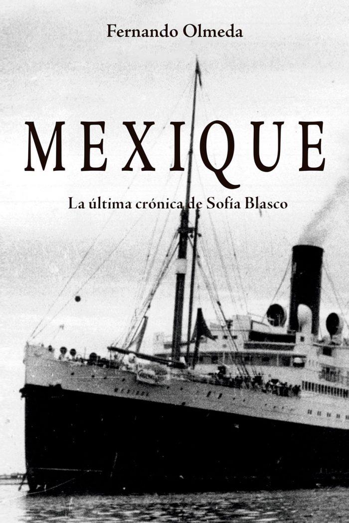 Mexique. La última crónica de Sofía Blasco